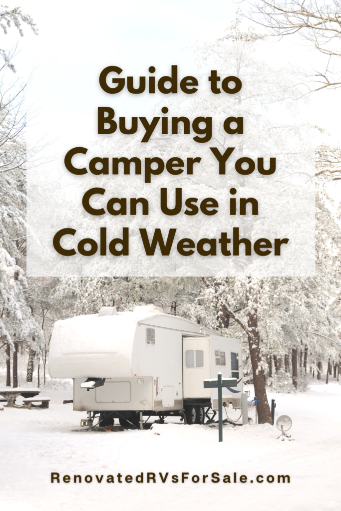 Will your camper be able to withstand freezing temperatures?  Click to learn what features to look for in a four-season RV.